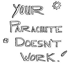 wpid-your-parachute-doesnt-work.jpg.jpeg