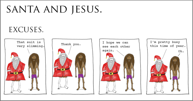 santa and jesus - excuses