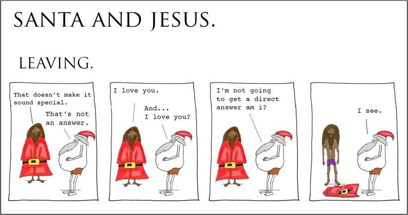 Santa and Jesus –Leaving.