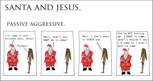 santa and jesus - passive aggressive