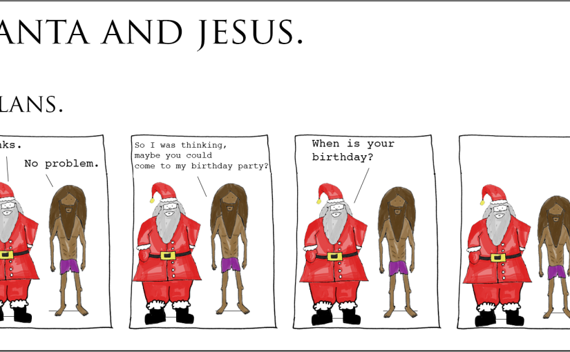 Santa and Jesus –Plans.